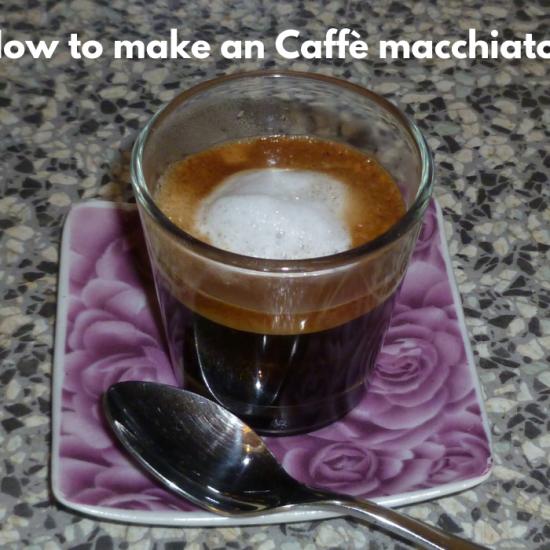 How to make Caffè macchiato