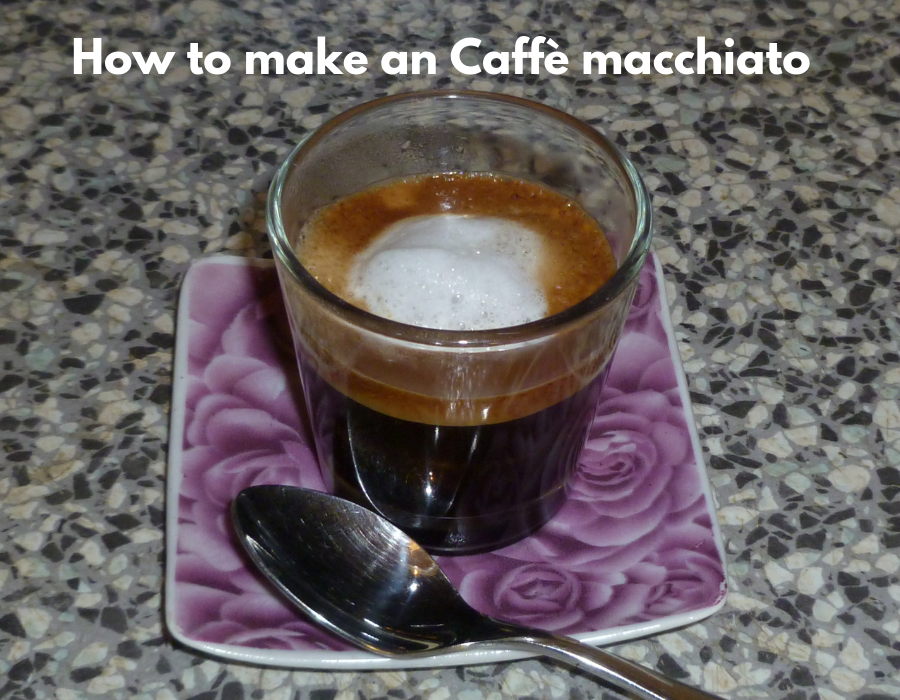 How to make Caffè macchiato
