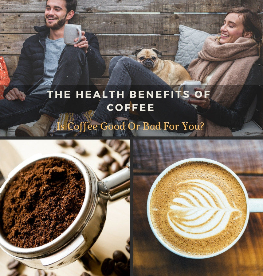 The Health Benefits Of Coffee_ Is Coffee Good Or Bad For You_