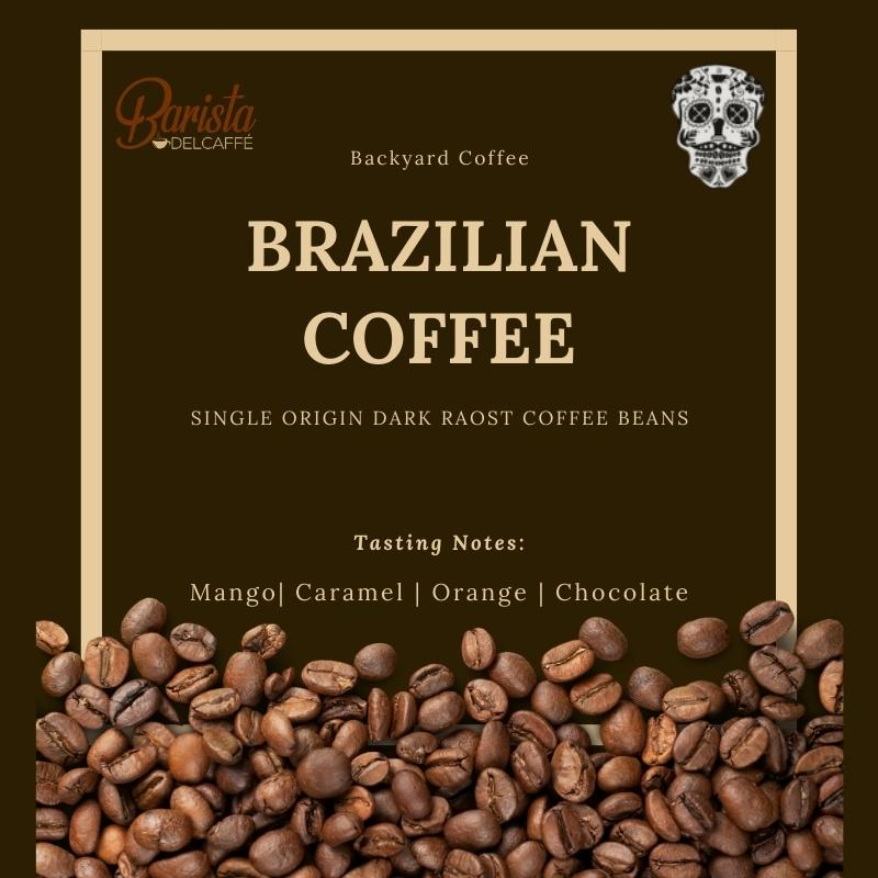 Brazilian Dark Roast Coffee